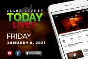 WATCH: Clark County TODAY LIVE • Friday, January 8, 2021