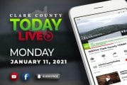 WATCH: Clark County TODAY LIVE • Monday, January 11, 2021