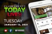 WATCH: Clark County TODAY LIVE • Tuesday, January 12, 2021