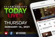 WATCH: Clark County TODAY LIVE • Thursday, January 14, 2021