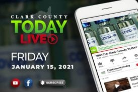 WATCH: Clark County TODAY LIVE • Friday, January 15, 2021