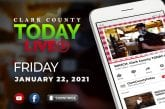 WATCH: Clark County TODAY LIVE • Friday, January 22, 2021