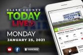 WATCH: Clark County TODAY LIVE • Monday, January 25, 2021