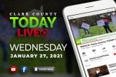 WATCH: Clark County TODAY LIVE • Wednesday, January 27, 2021