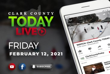 WATCH: Clark County TODAY LIVE • Friday, February 12, 2021