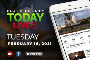 WATCH: Clark County TODAY LIVE • Tuesday, February 16, 2021