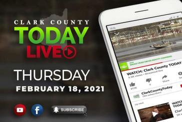 WATCH: Clark County TODAY LIVE • Thursday, February 18, 2021