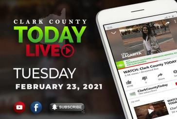 WATCH: Clark County TODAY LIVE • Tuesday, February 23, 2021