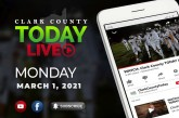 WATCH: Clark County TODAY LIVE • Monday, March 1, 2021