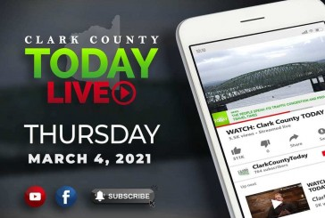 WATCH: Clark County TODAY LIVE • Thursday, March 4, 2021