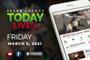 WATCH: Clark County TODAY LIVE • Friday, March 5, 2021