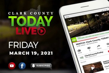 WATCH: Clark County TODAY LIVE • Friday, March 19, 2021