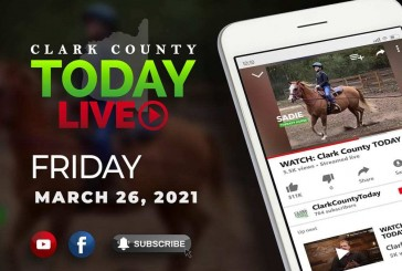 WATCH: Clark County TODAY LIVE • Friday, March 26, 2021