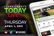 WATCH: Clark County TODAY LIVE • Thursday, April 1, 2021