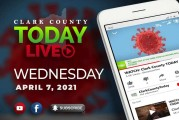 WATCH: Clark County TODAY LIVE • Wednesday, April 7, 2021
