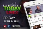 WATCH: Clark County TODAY LIVE • Friday, April 9, 2021