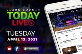 WATCH: Clark County TODAY LIVE • Tuesday, April 13, 2021