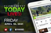 WATCH: Clark County TODAY LIVE • Friday, April 16, 2021