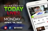 WATCH: Clark County TODAY LIVE • Monday, April 19, 2021