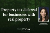Property tax deferral for businesses with real property