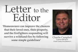 Letter: 'Homeowners can improve the chances that their loved ones, their property, and the firefighters responding will survive a wildland fire by following some simple guidelines'