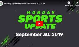 Monday Sports Update • September 30, 2019